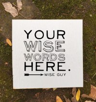 Custom quote signs